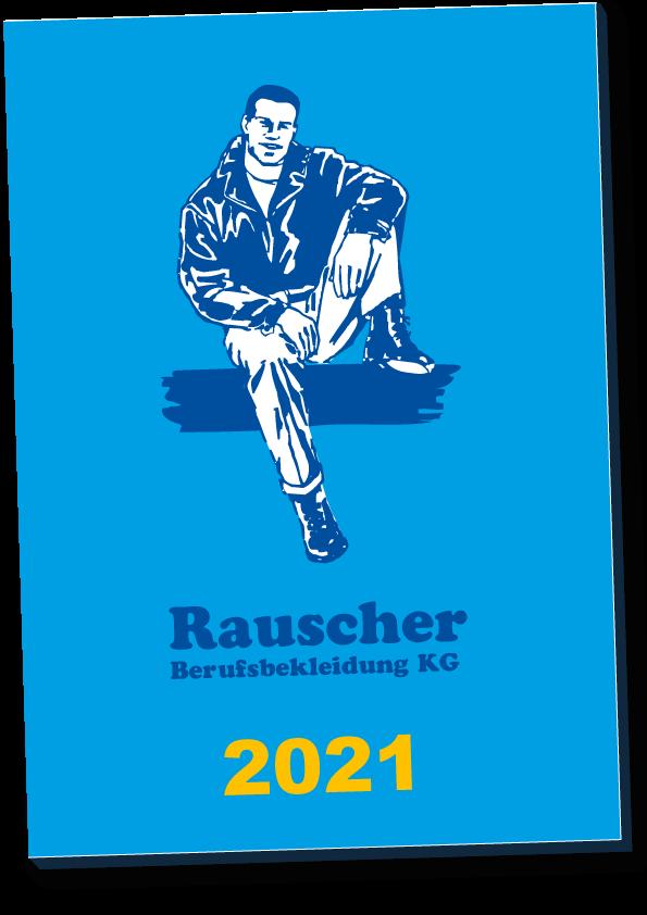 Rauscher Berufsbekleidung Katalog 2021